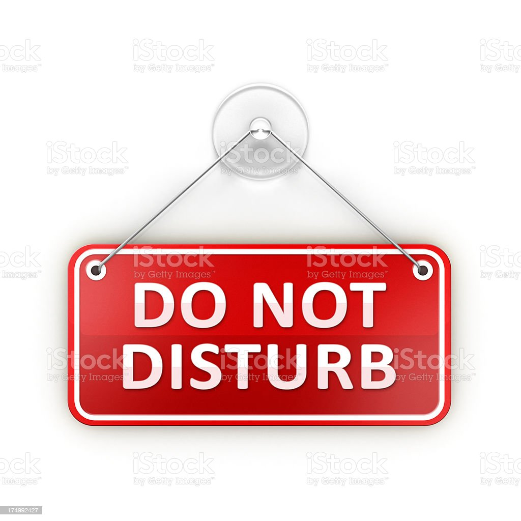 Do not disturb Sticky warning sign stock photo