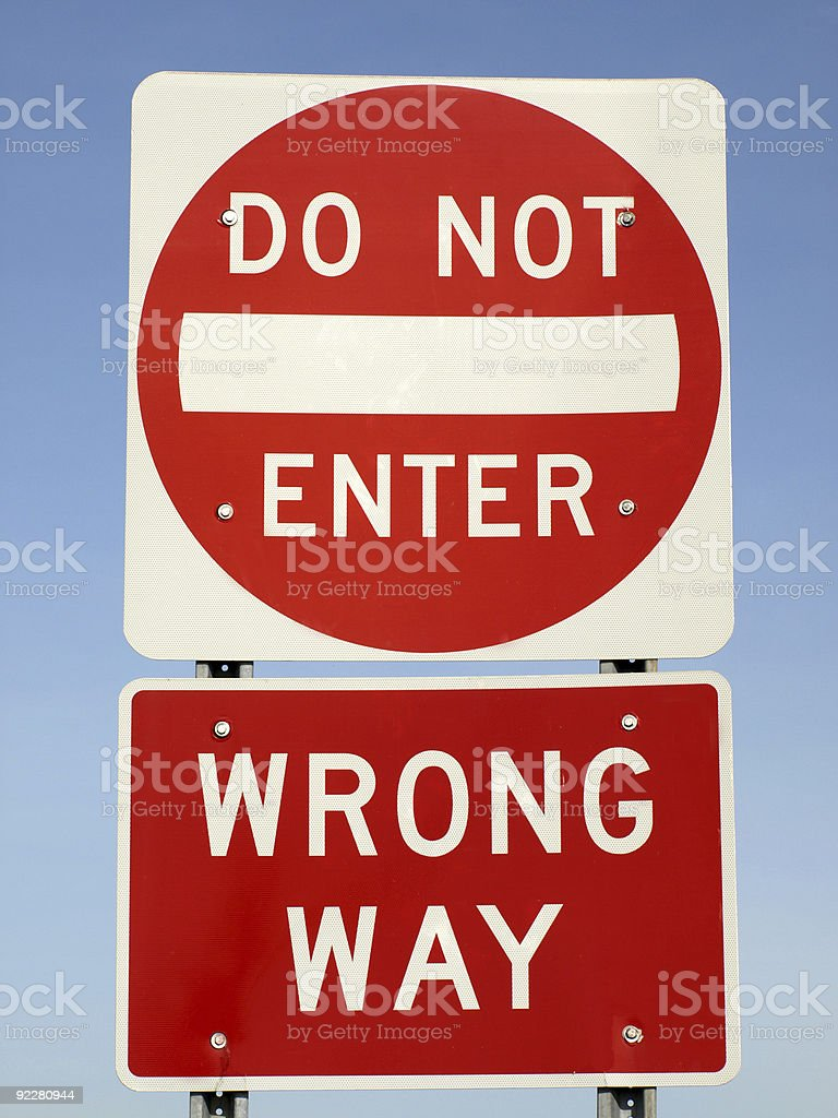 Do Not Enter Wrong Way stock photo