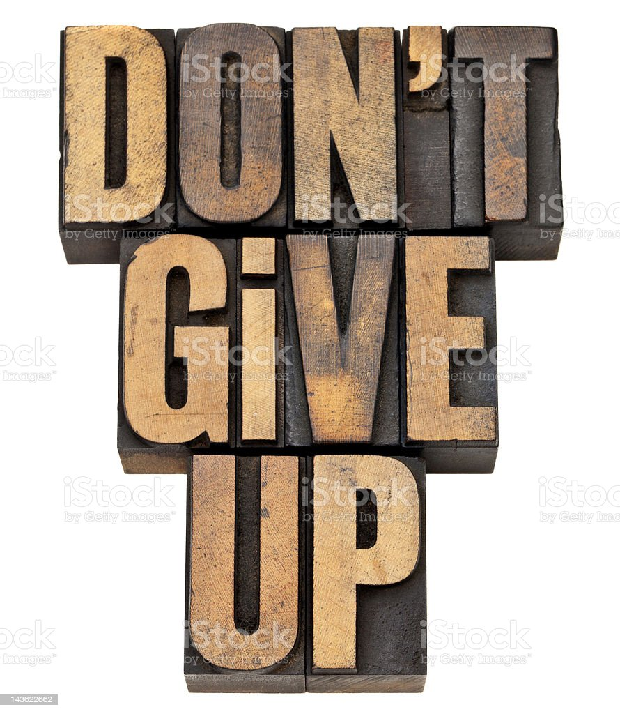 do not give up phrase royalty-free stock photo