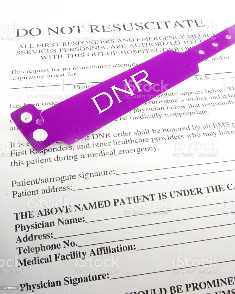 Do Not Resuscitate Order Pictures, Images And Stock Photos - Istock