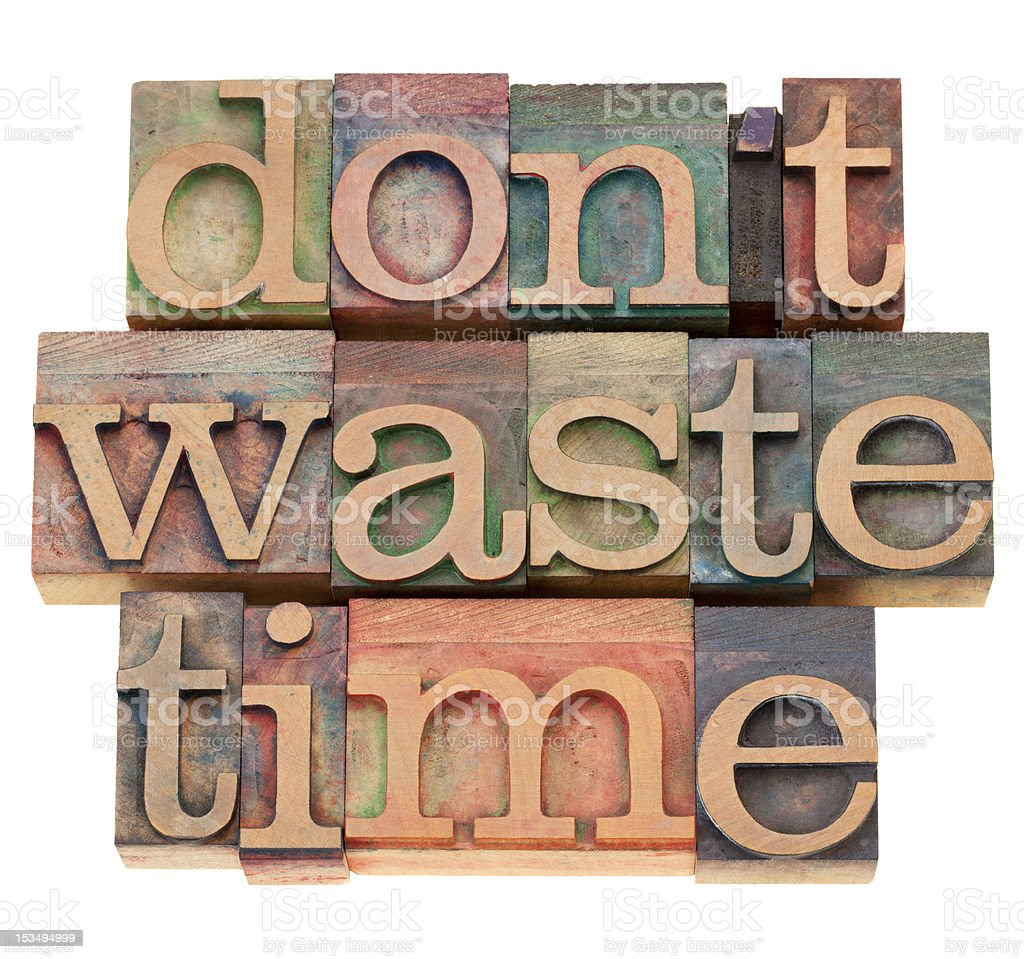do not waste time royalty-free stock photo