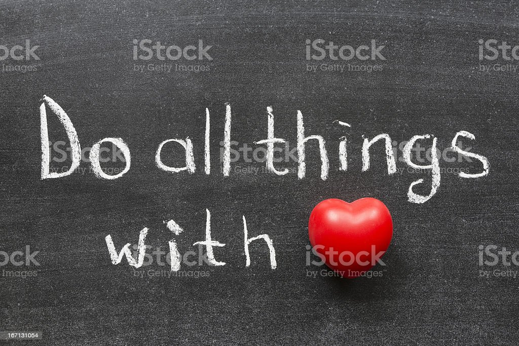 do things with love royalty-free stock photo