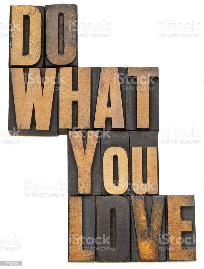 do what you love in wood type royalty-free stock photo