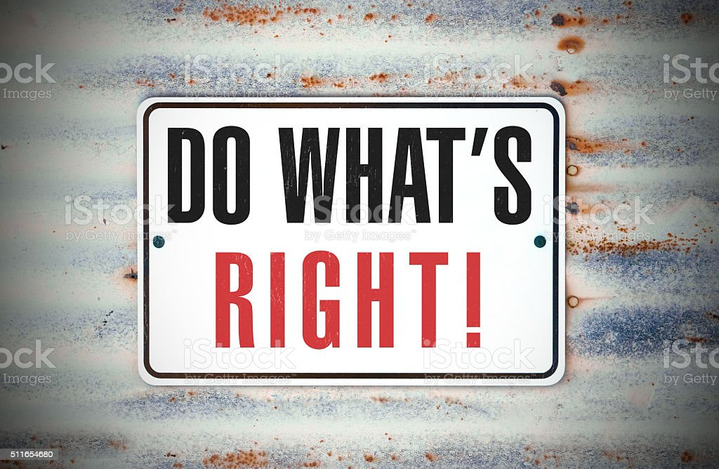 Do What's Right! stock photo