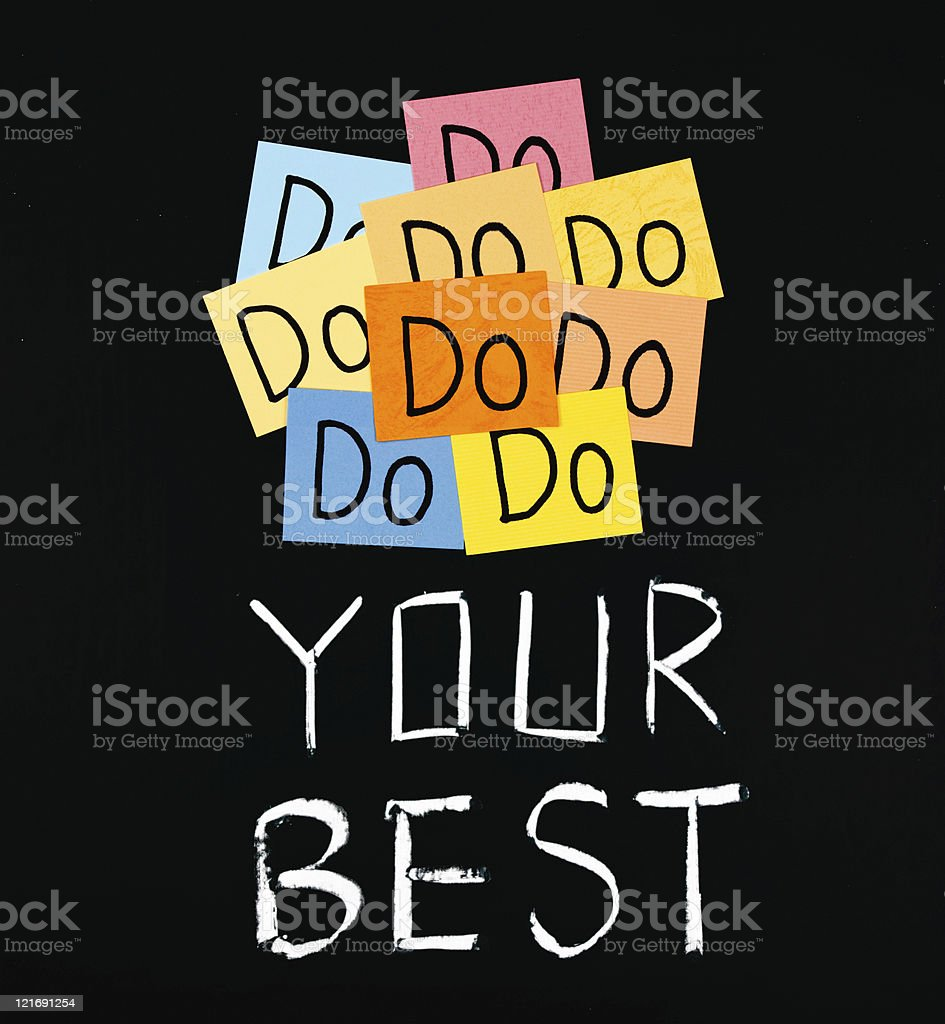 Do your best, words on blackboard. royalty-free stock photo