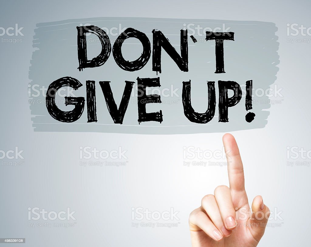 Dont give up /Felt tip pen concept(Click for more) stock photo