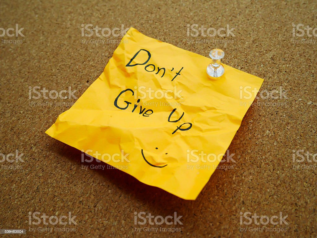 Don't give up on post note stock photo