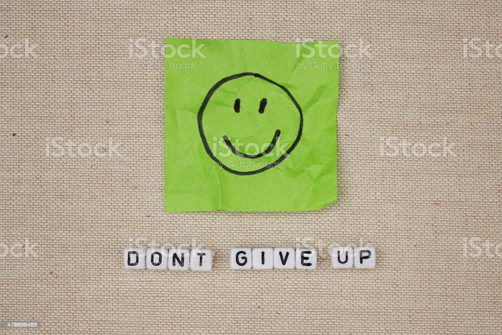 Don't give up stock photo