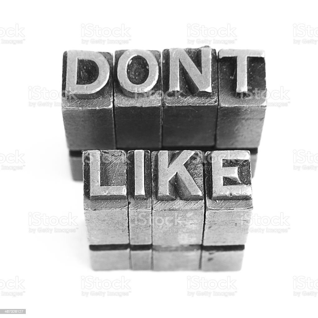 Dont Like sign, antique metal letter type royalty-free stock photo