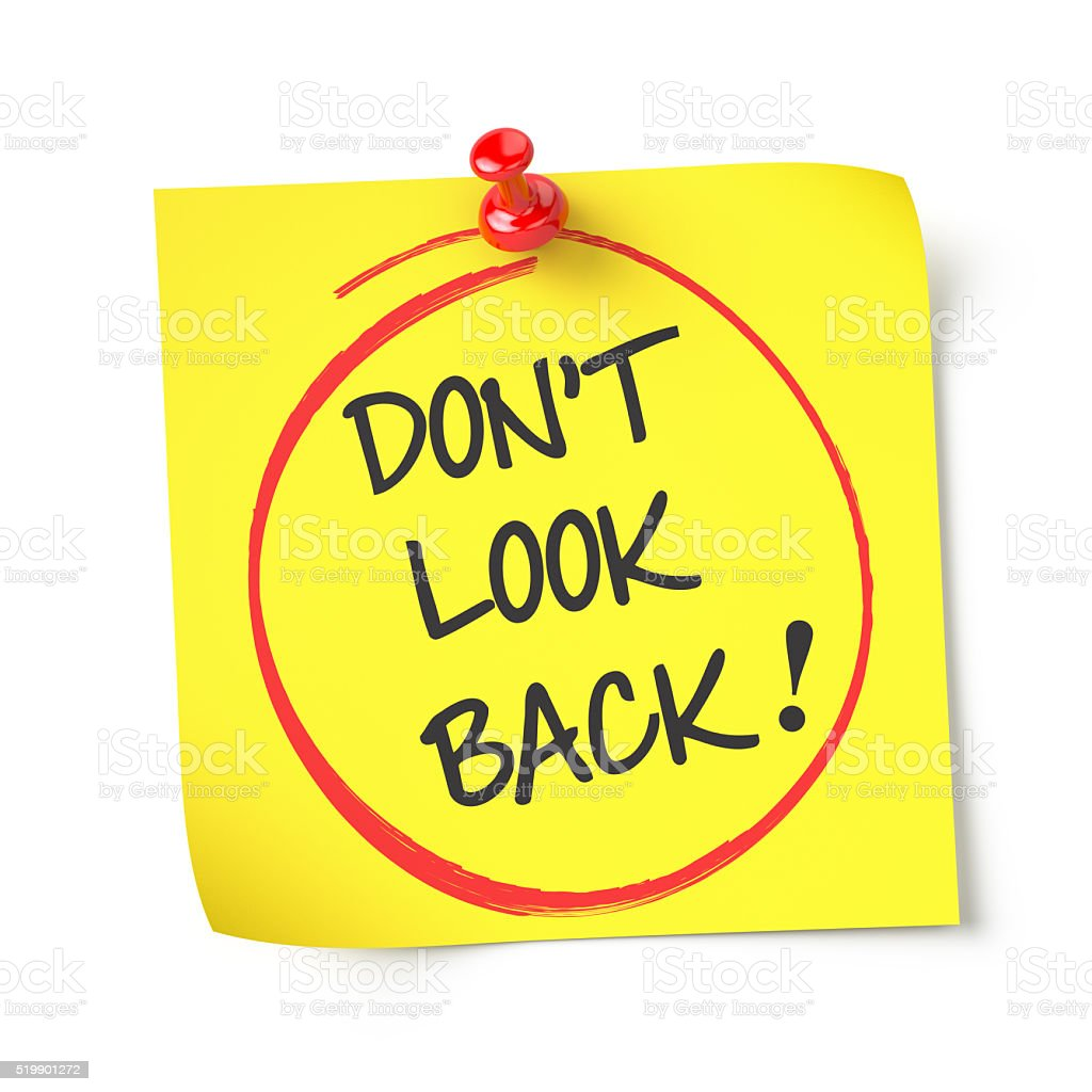 Don't look back stock photo