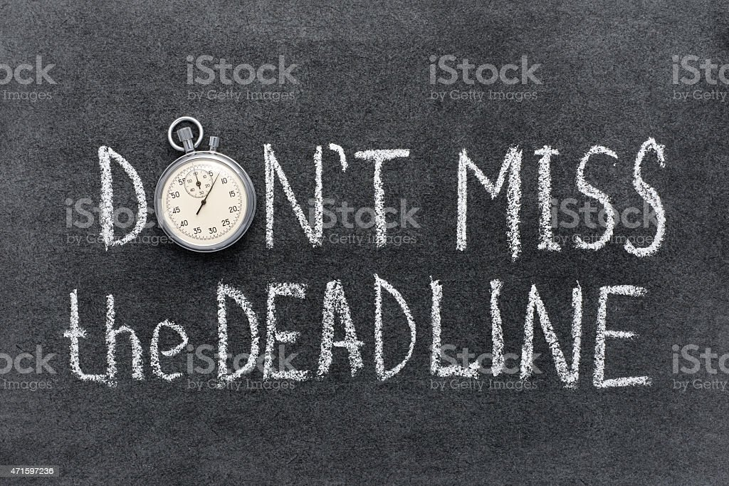 don't miss deadline stock photo