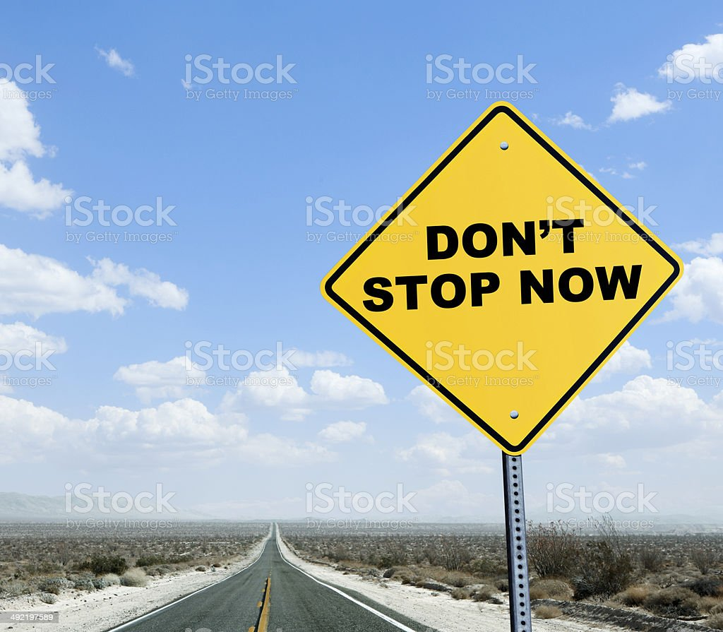 Don't Stop Now stock photo