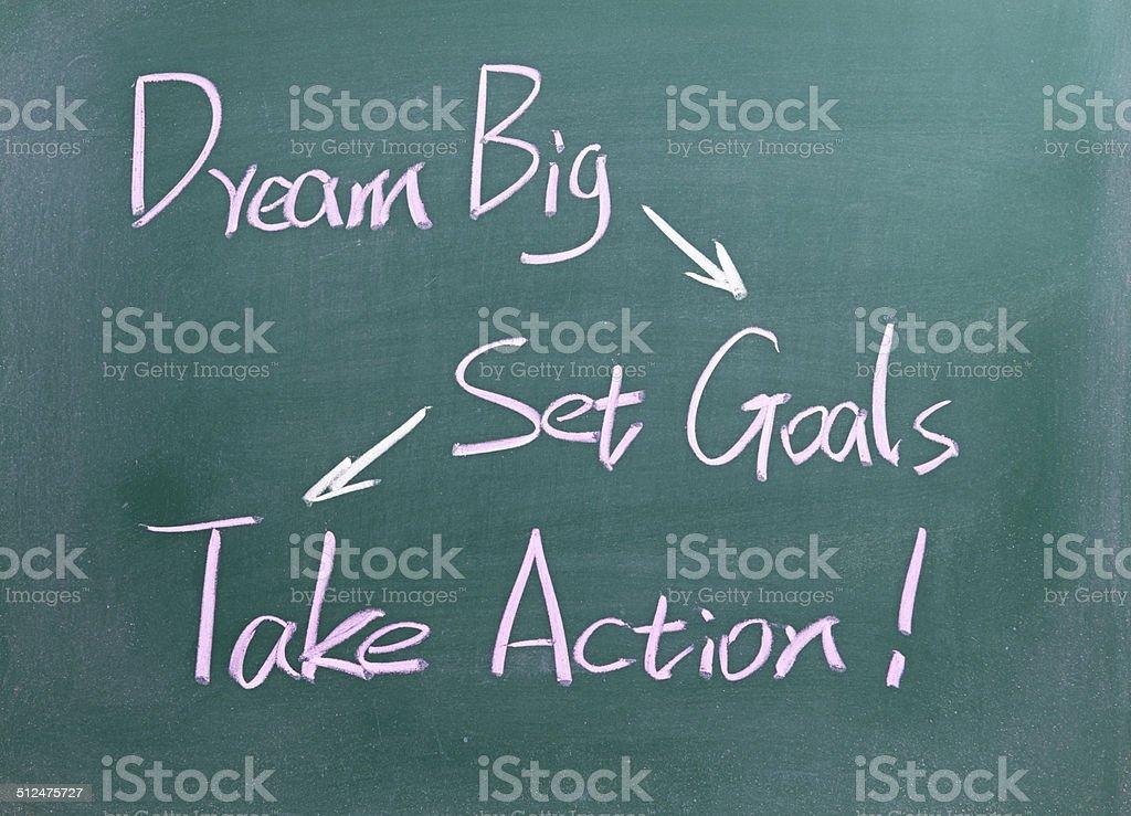 Dream Big - Set Goals - Take Action stock photo