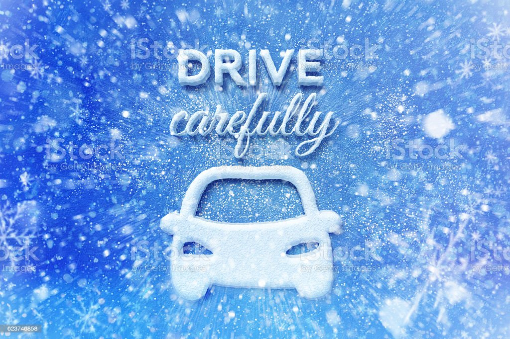 Drive carefully with car symbol, snow automotive graphic background,...