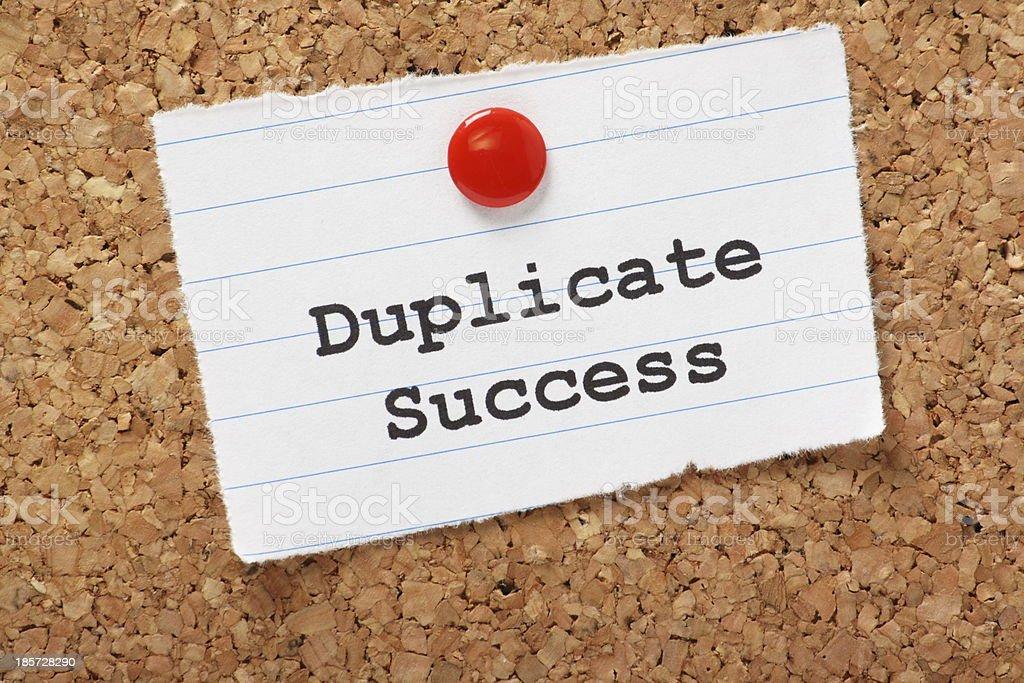 Duplicate Success royalty-free stock photo