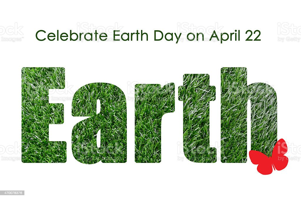 Earth Day, April 22, concept stock photo