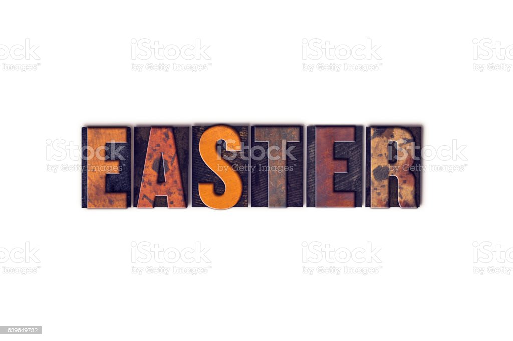 Easter Concept Isolated Letterpress Type stock photo