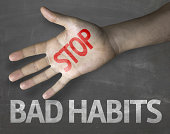 Educational and Creative composition with the message Stop Bad Habits