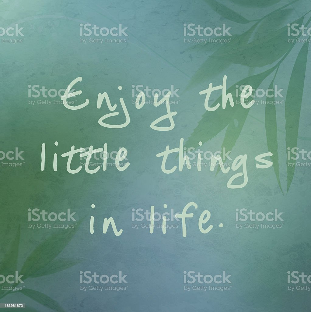 Enjoy the little things in life poster stock photo