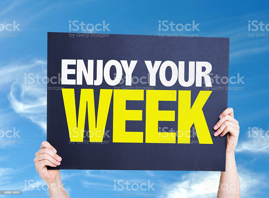 Enjoy Your Week card with sky background stock photo