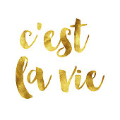 C'est la vie gold foil message