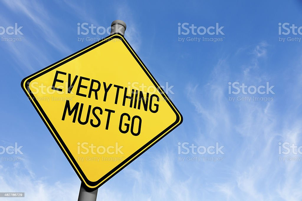 Everything Must Go - Road Sign stock photo