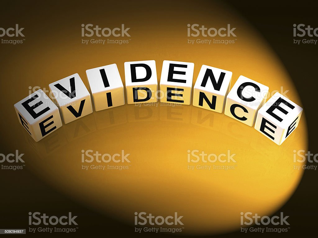 Evidence Dice Represent Evidential Substantiation and Proof stock photo