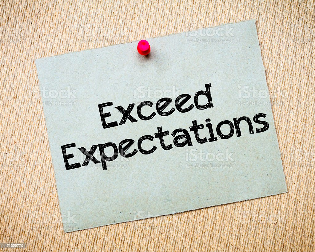 Exceed Expectations stock photo