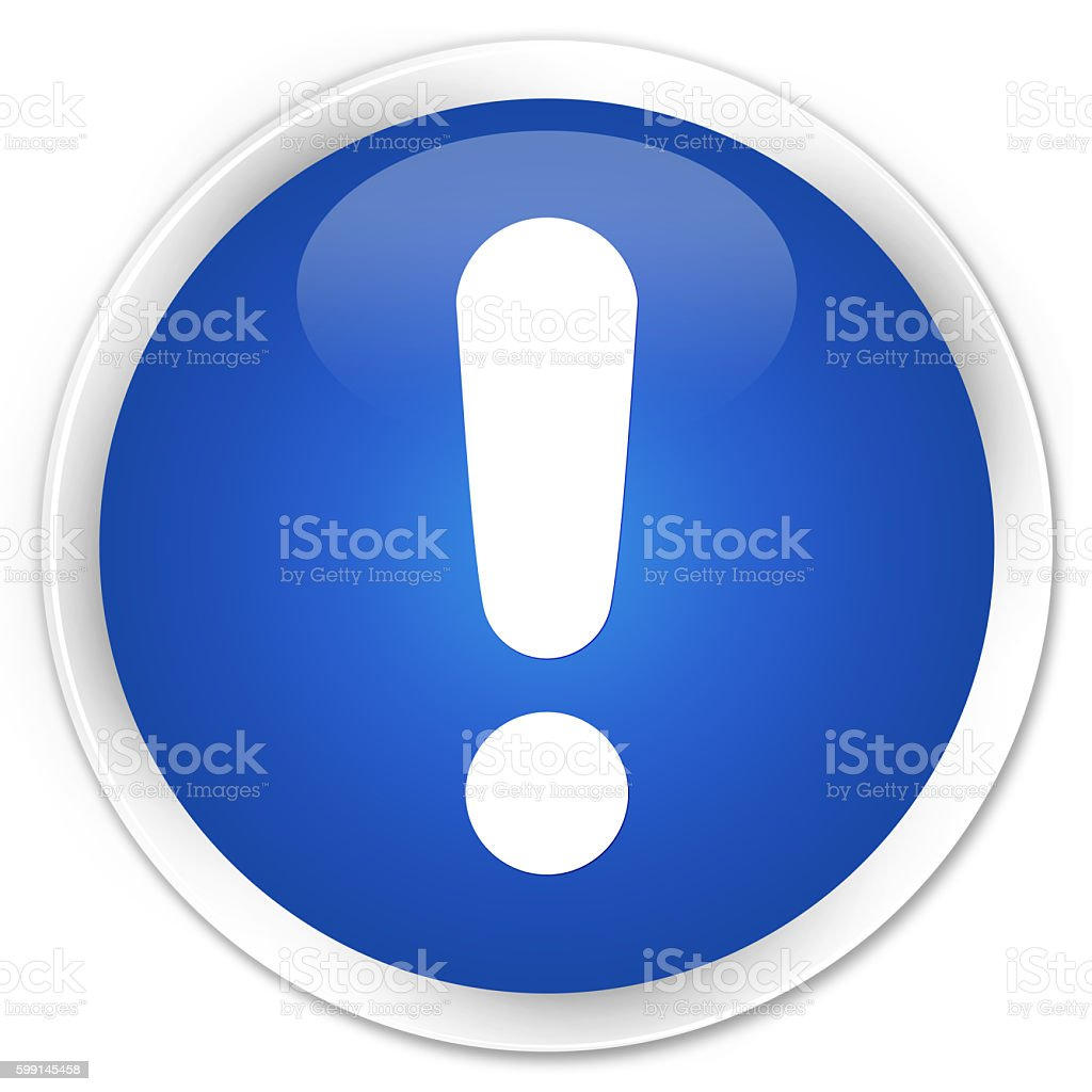 Exclamation mark icon blue glossy round button stock photo