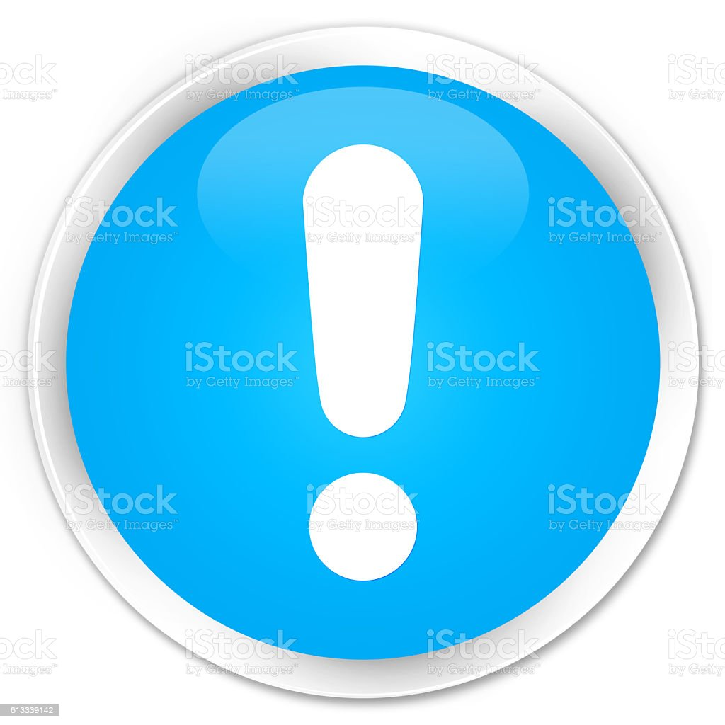 Exclamation mark icon cyan blue glossy round button stock photo