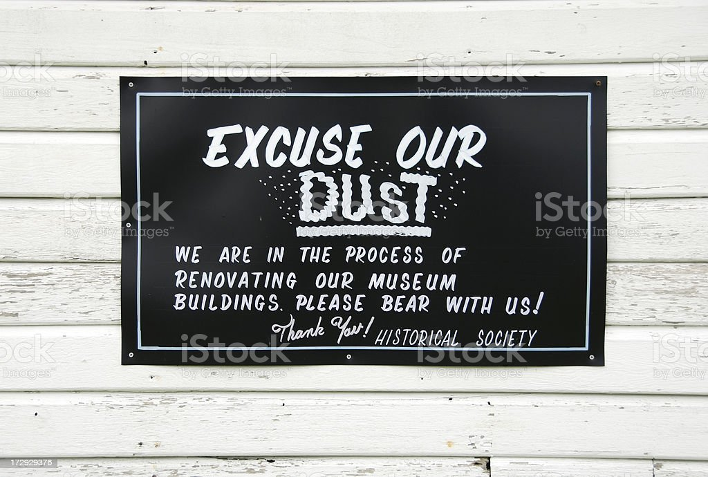 Excuse our dust stock photo