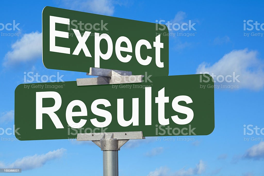 Expect Results Street Sign stock photo
