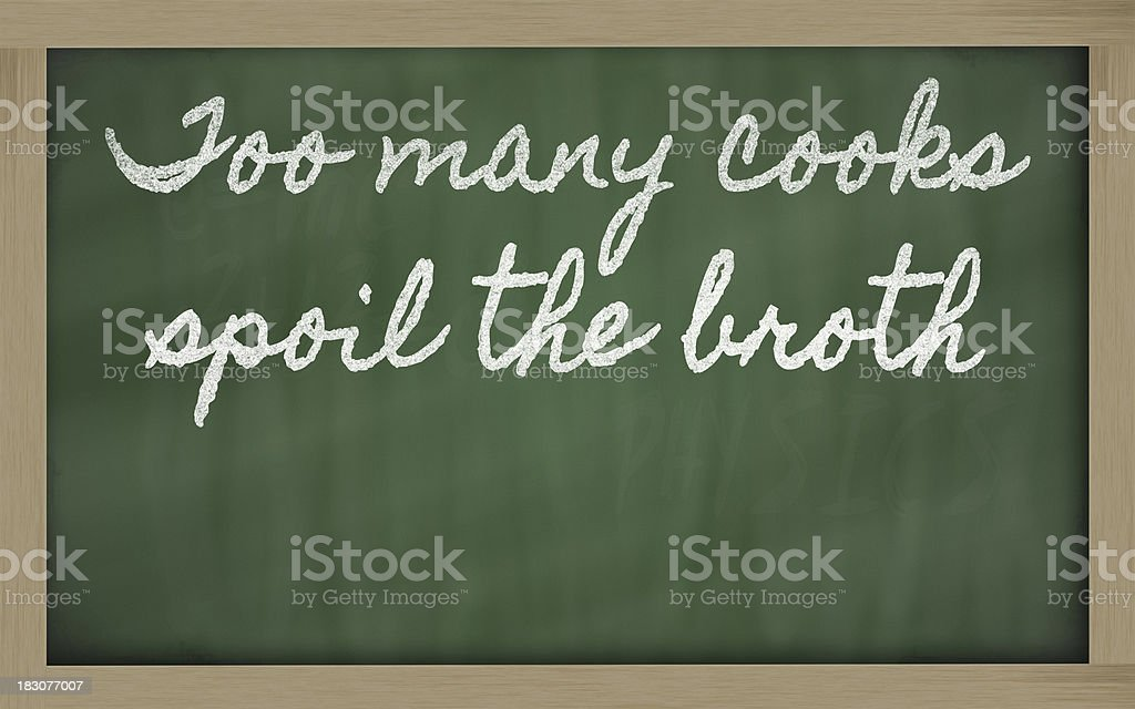 expression -  too many cooks spoil the broth royalty-free stock photo