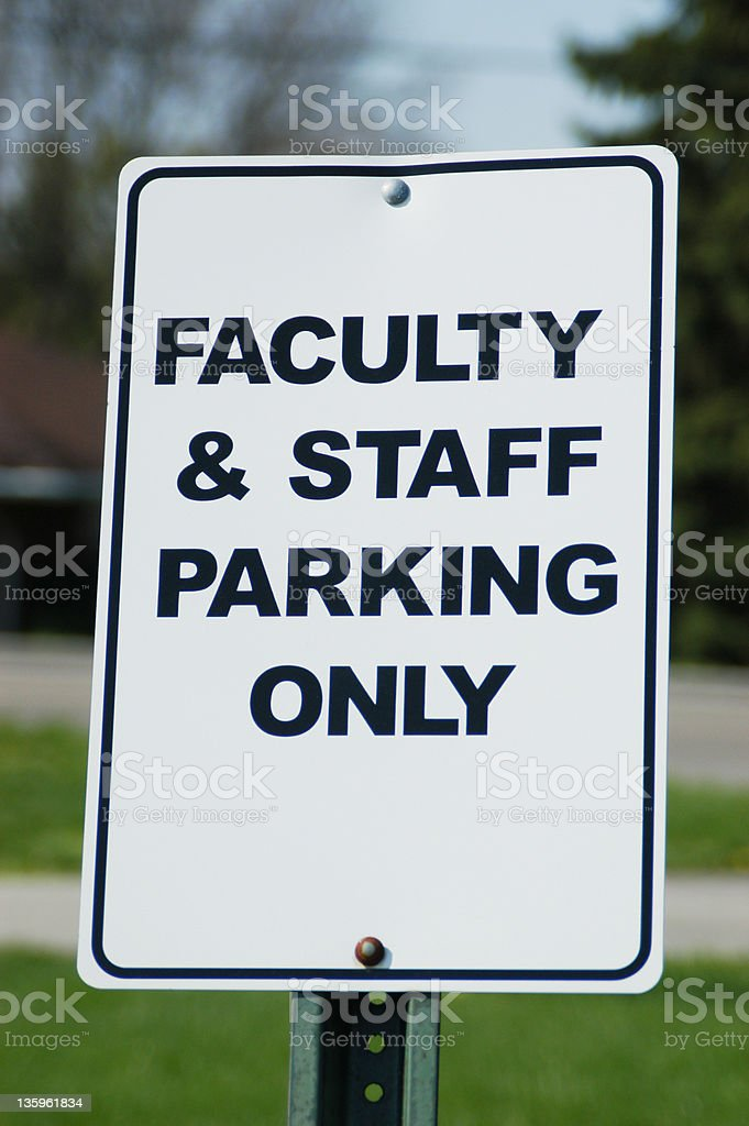 Faculty & Staff Parking Only stock photo