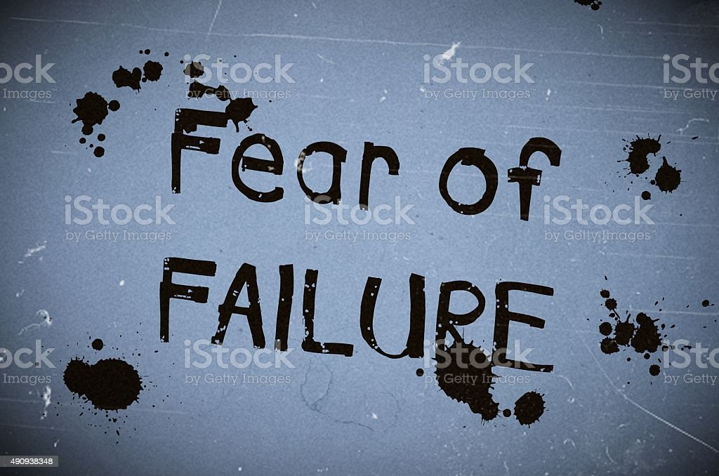Fear of failure text written over blue old paper stock photo