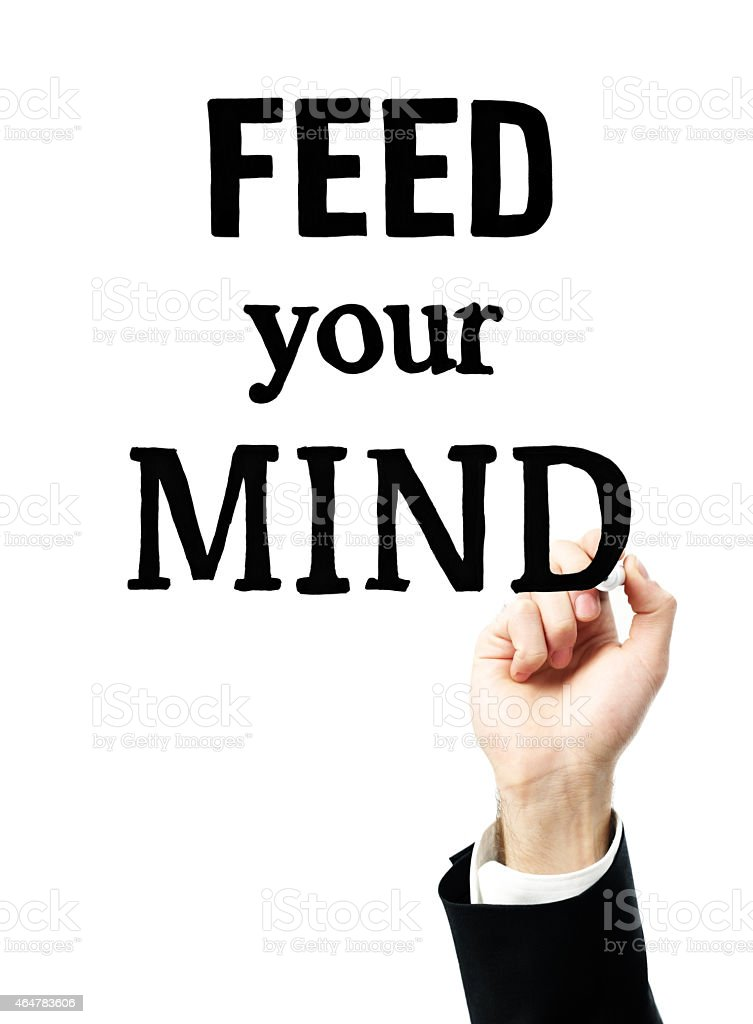 Feed your mind stock photo