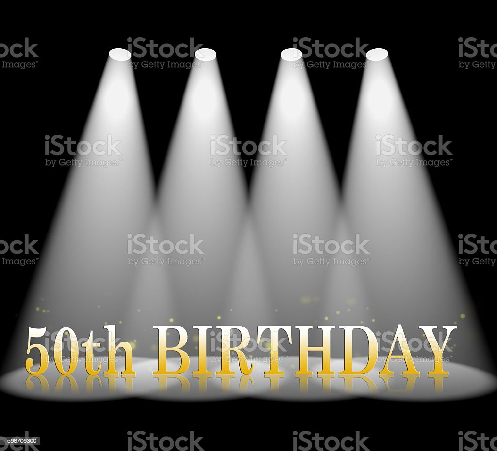 Fiftieth Birthday Means Beam Of Light And Spot stock photo