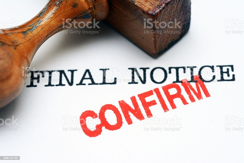 Final notice - confirm stock photo
