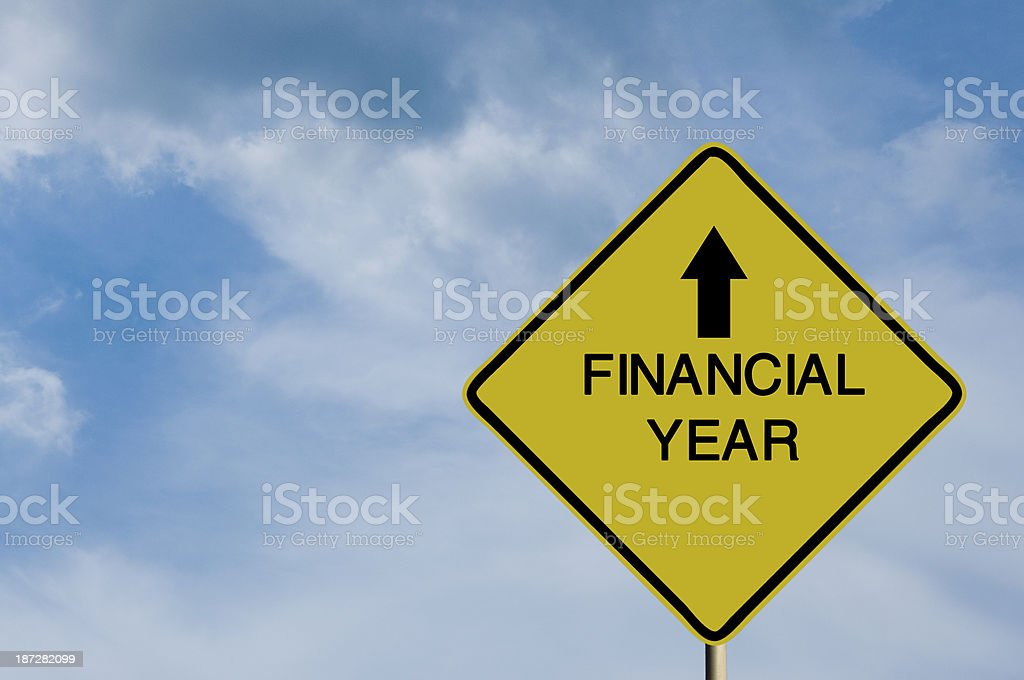 Financial Year Sign stock photo