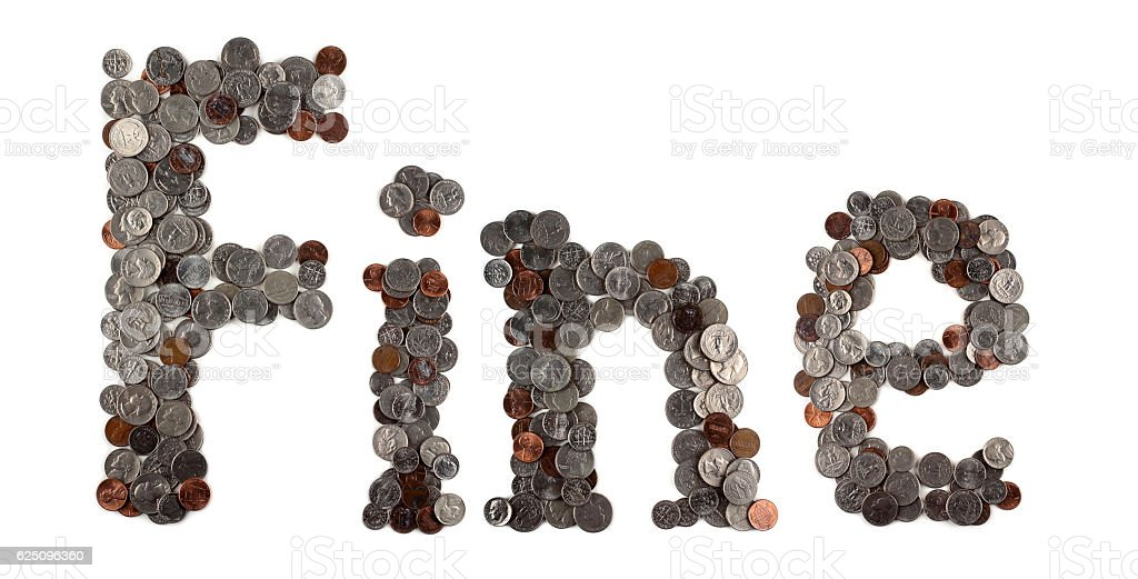 Fine. Word made of coins. stock photo