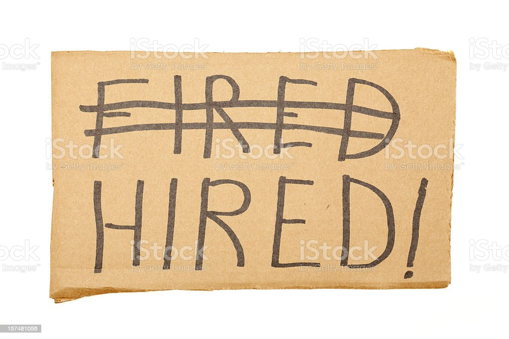 Fired Hired Sign royalty-free stock photo