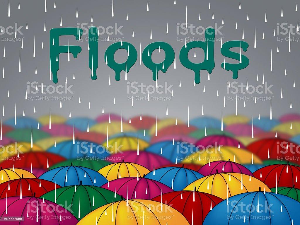 Floods Rain Represents Calamity Overflow And Parasols stock photo