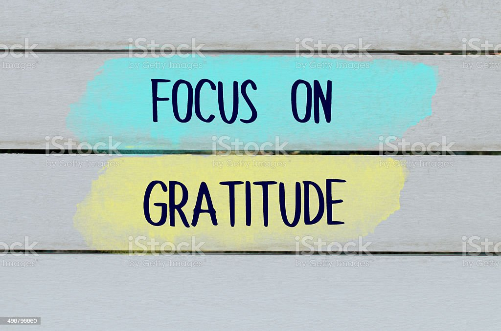 Focus on gratitude positive message stock photo