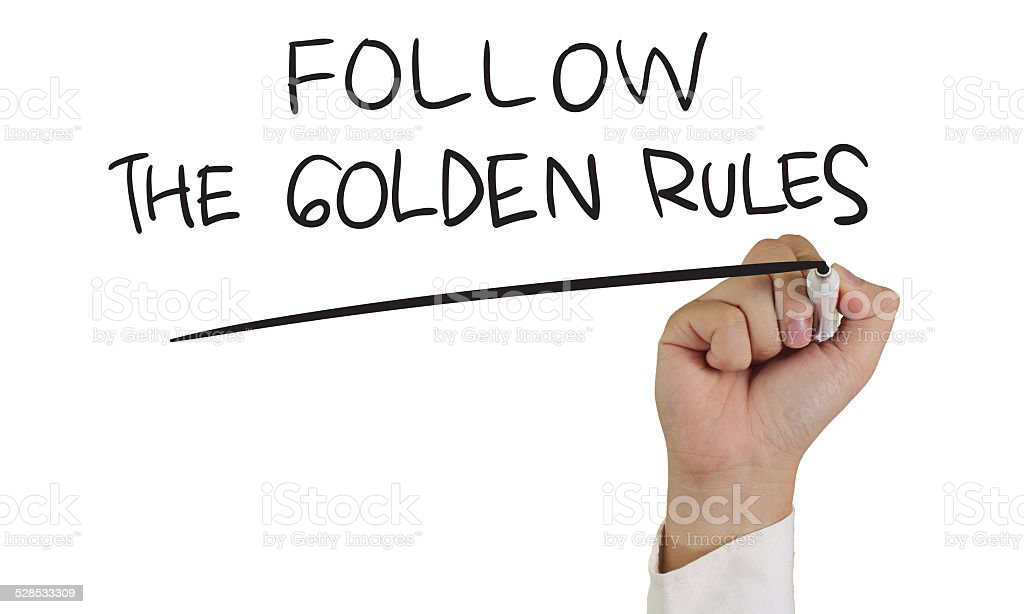 Follow the Golden Rules stock photo