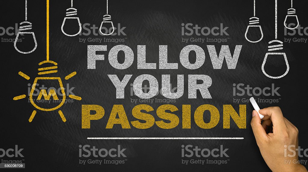 follow your passion stock photo