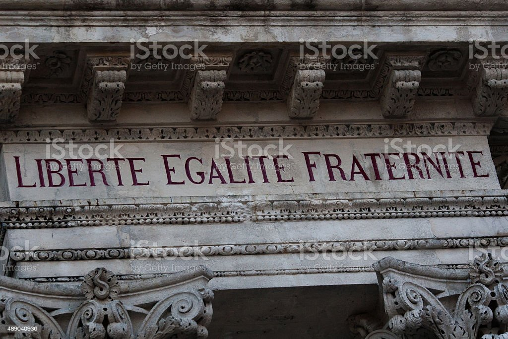Liberte Egalite Fraternite Sign royalty-free stock photo