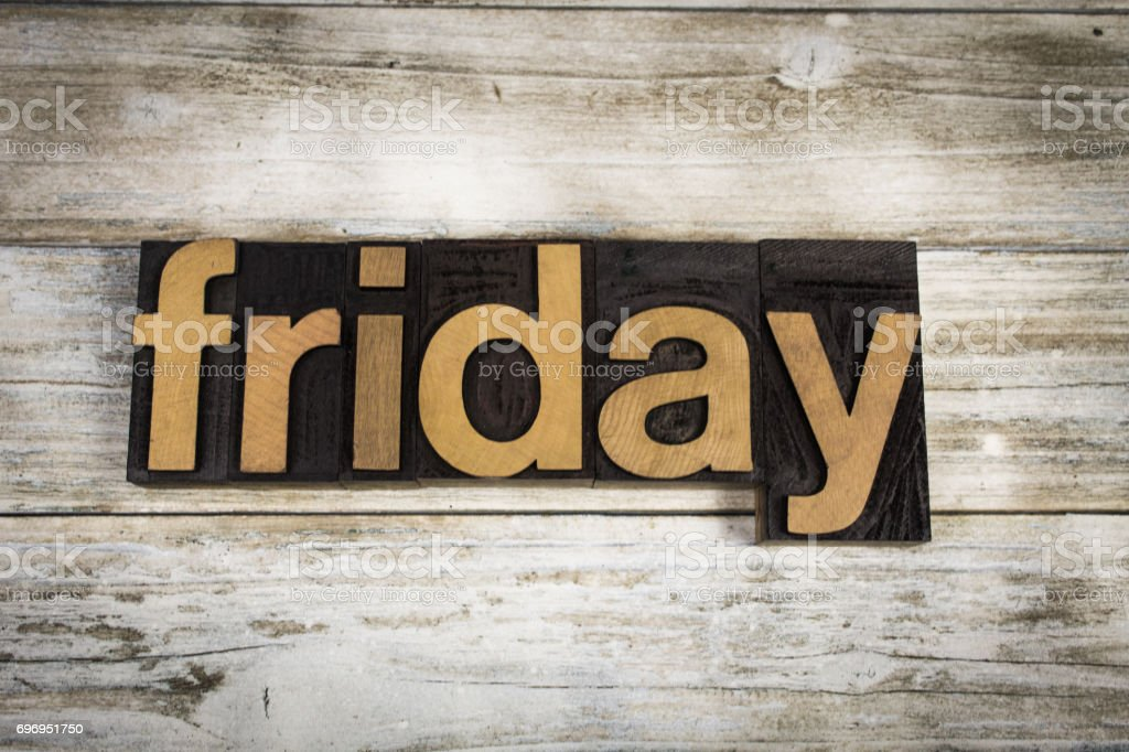 Friday Letterpress Word on Wooden Background stock photo