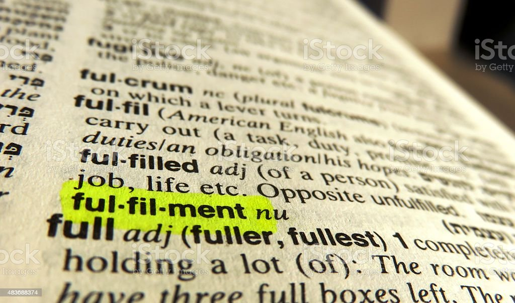 Fulfillment - dictionary definition stock photo