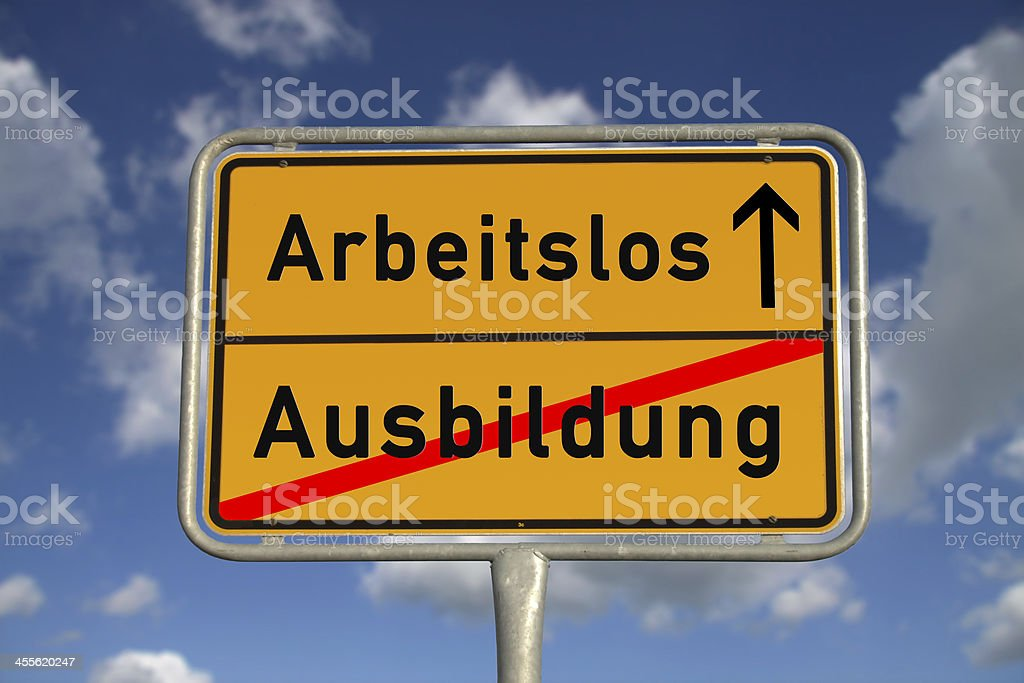 German road sign apprenticeship and unemployed stock photo