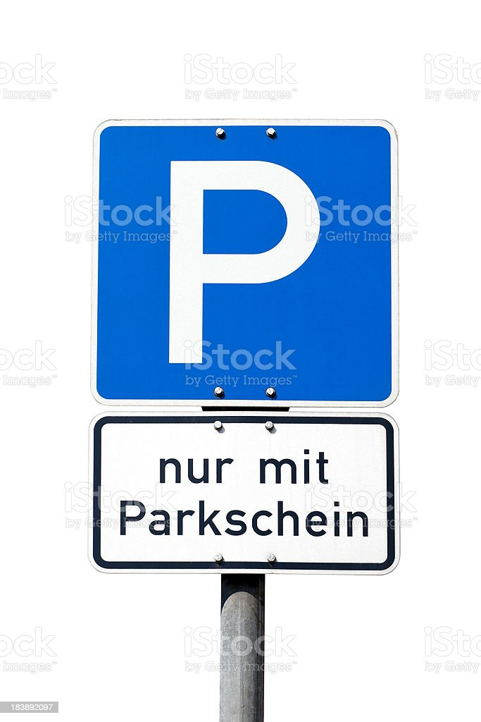 German road sign - parking only with ticket / Parkschein stock photo